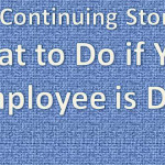 The Continuing Story of What to Do if Your Employee is Due