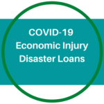 COVID-19 Economic Injury Disaster Loans Available for Certain Non-Profit Organizations, as well as For-Profit Businesses